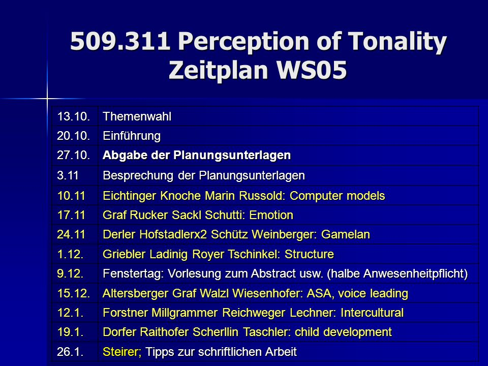 509.311 Perception of Tonality Zeitplan WS05