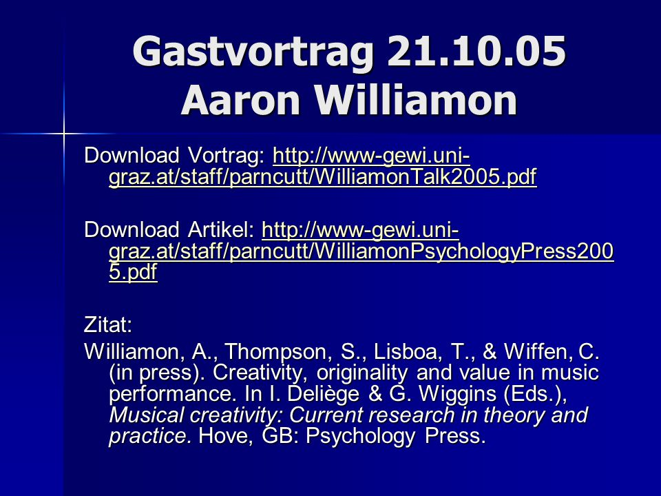 Gastvortrag 21.10.05 Aaron Williamon
