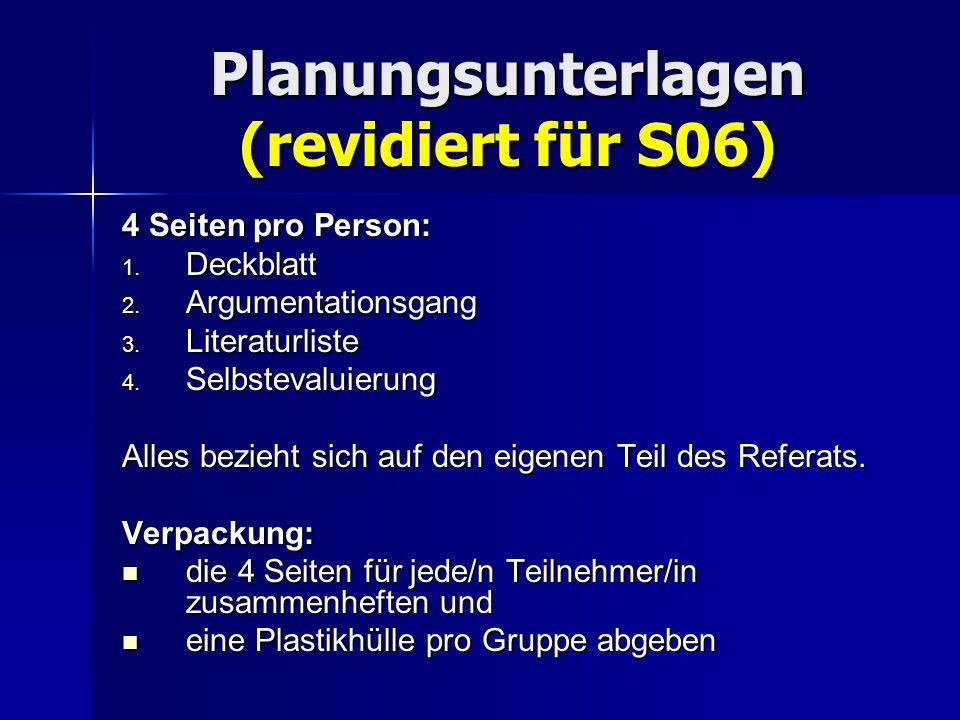 Planungsunterlagen (revidiert für S06)