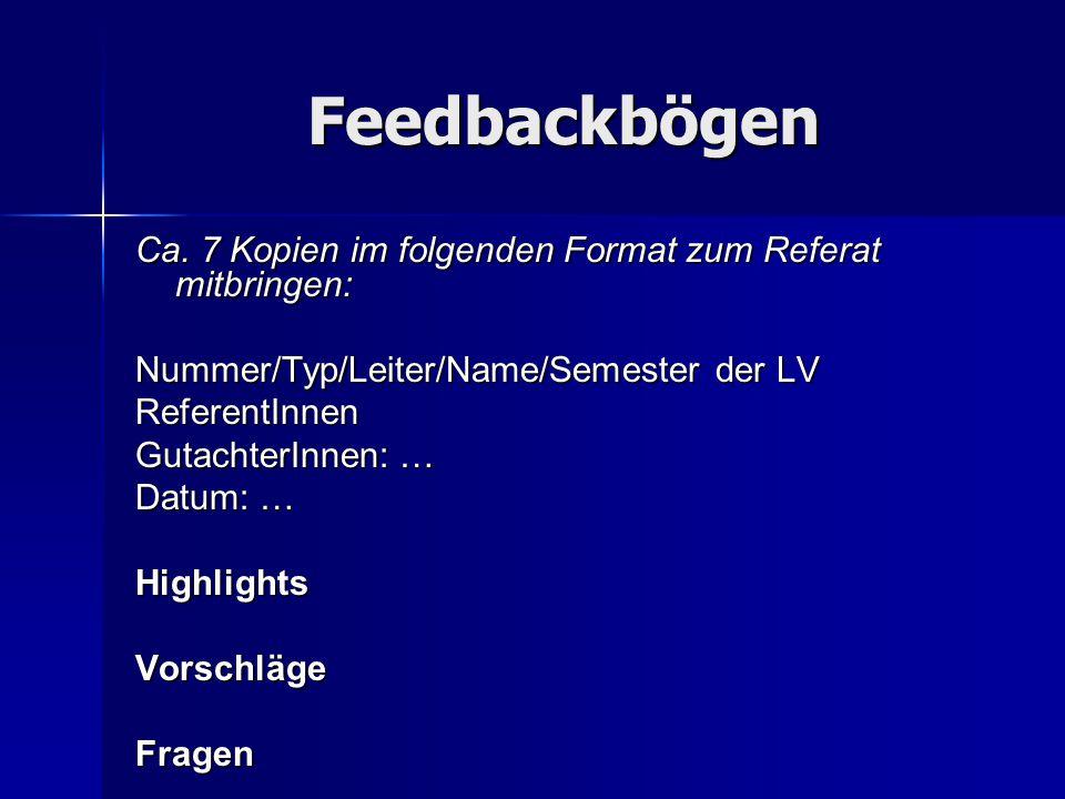 Feedbackbögen Ca. 7 Kopien im folgenden Format zum Referat mitbringen:
