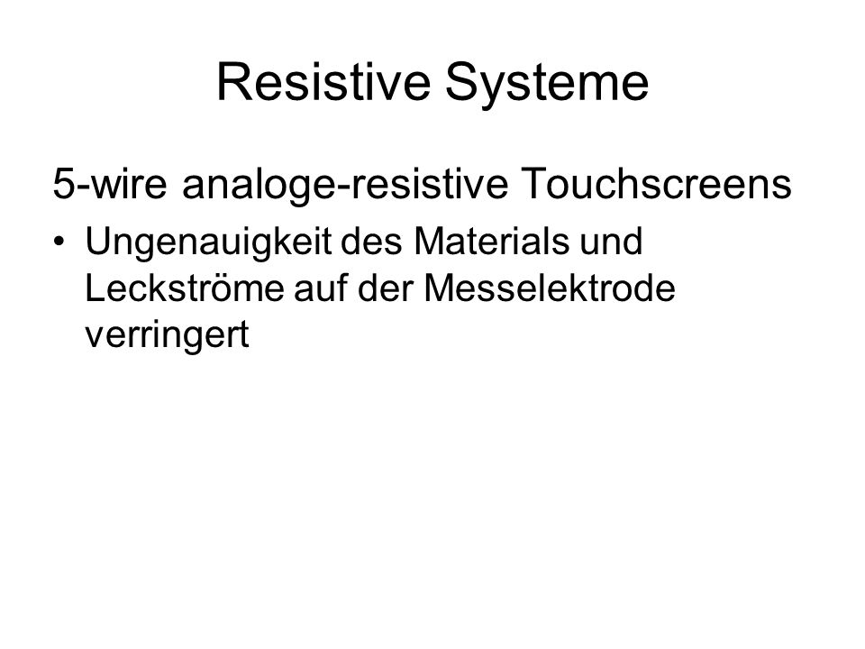 Resistive Systeme 5-wire analoge-resistive Touchscreens