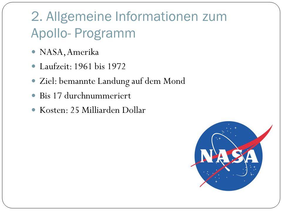 2. Allgemeine Informationen zum Apollo- Programm