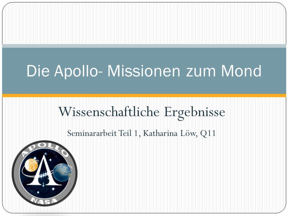 Die Apollo- Missionen zum Mond