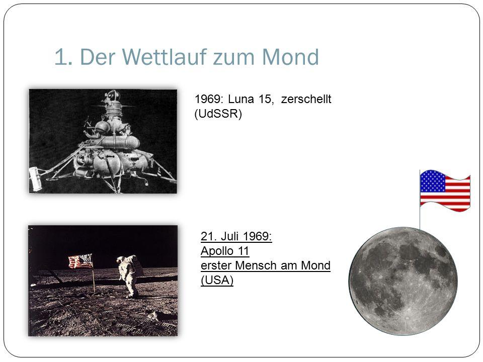 1. Der Wettlauf zum Mond 1969: Luna 15, zerschellt (UdSSR)