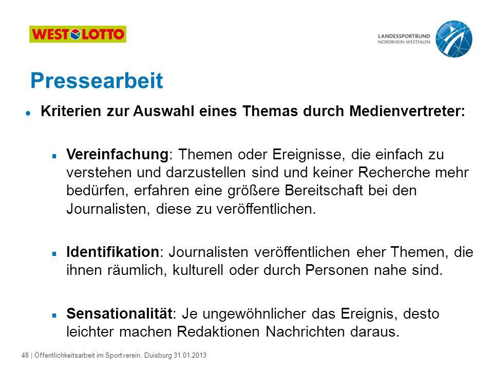 Pressearbeit Kriterien zur Auswahl eines Themas durch Medienvertreter: