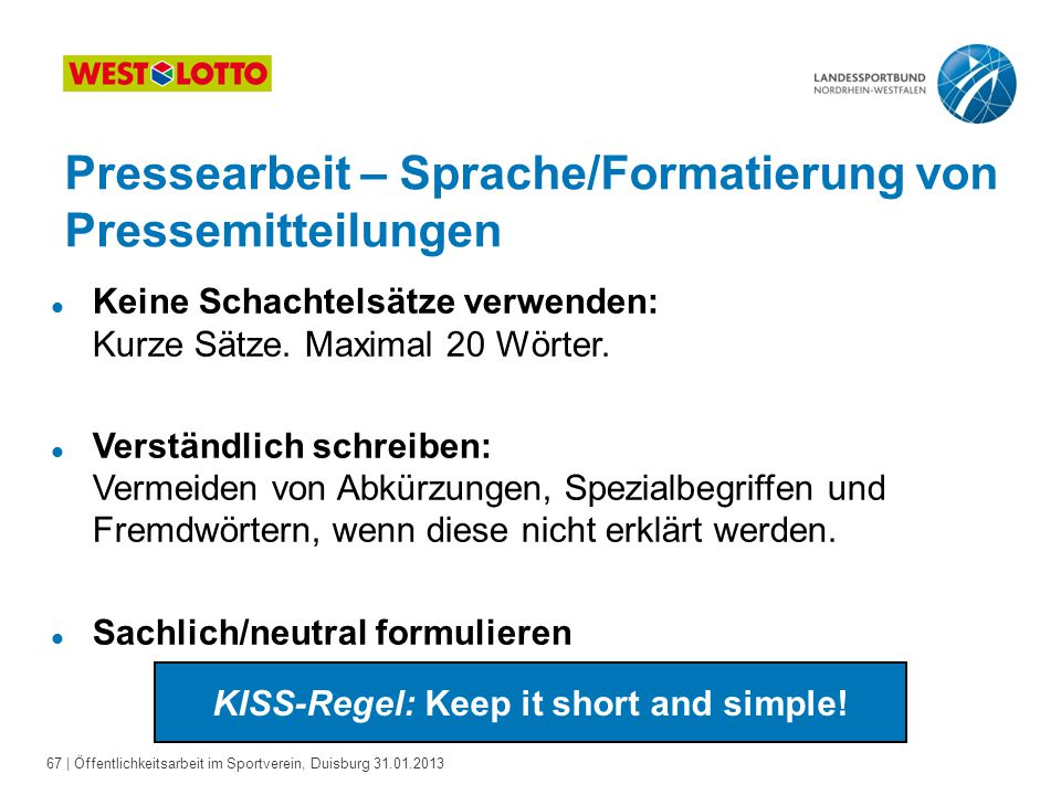 KISS-Regel: Keep it short and simple!