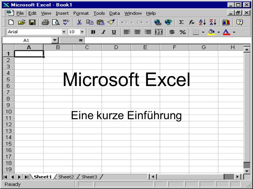 Microsoft Excel Eine kurze Einführung