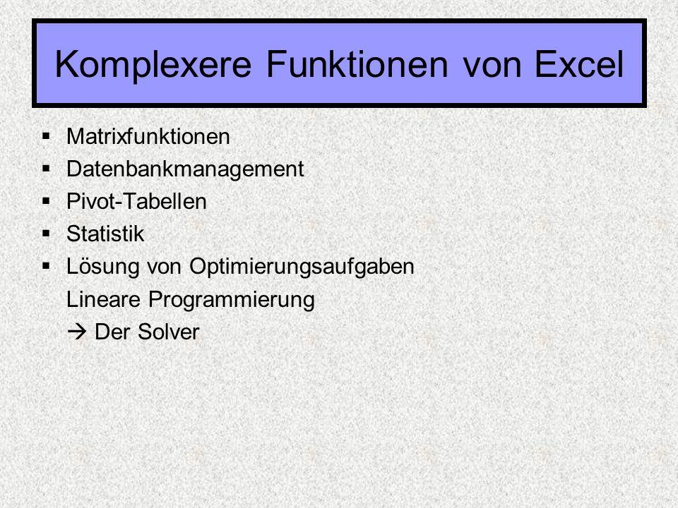 Komplexere Funktionen von Excel