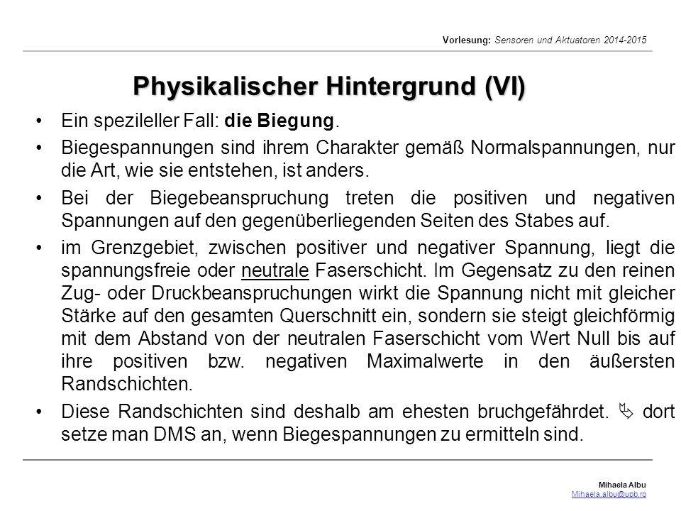 Physikalischer Hintergrund (VI)