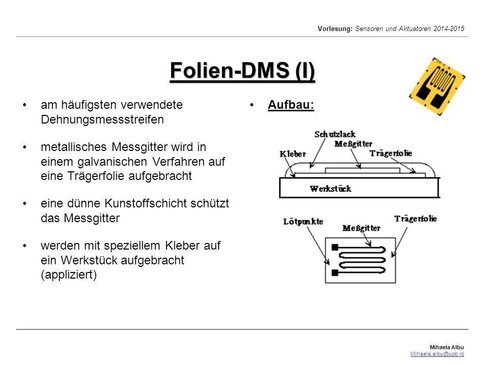 Folien-DMS (I) am häufigsten verwendete Dehnungsmessstreifen