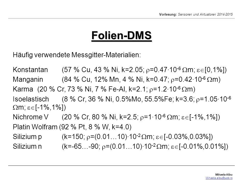 Folien-DMS Häufig verwendete Messgitter-Materialien: