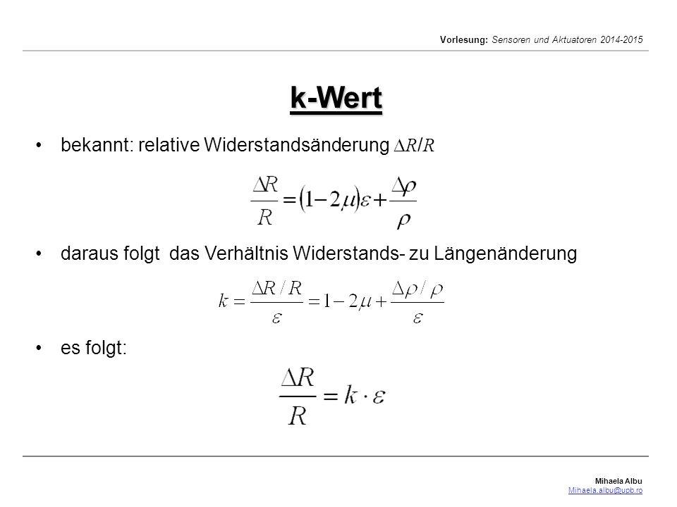 k-Wert bekannt: relative Widerstandsänderung R/R