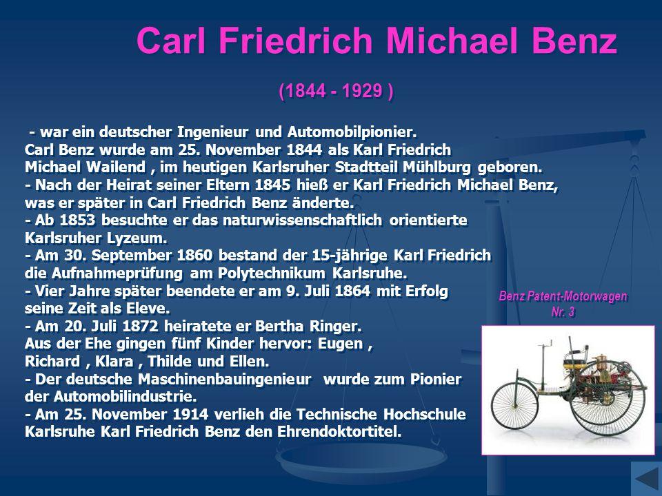 Carl Friedrich Michael Benz (1844 - 1929 )