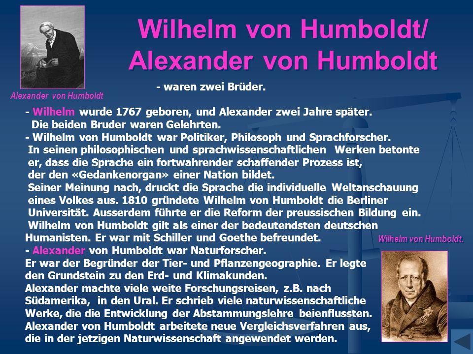 Wilhelm von Humboldt/ Alexander von Humboldt