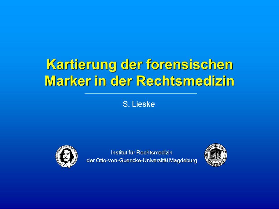 Kartierung der forensischen Marker in der Rechtsmedizin