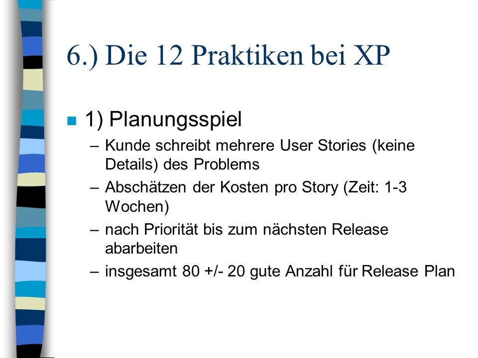 6.) Die 12 Praktiken bei XP 1) Planungsspiel