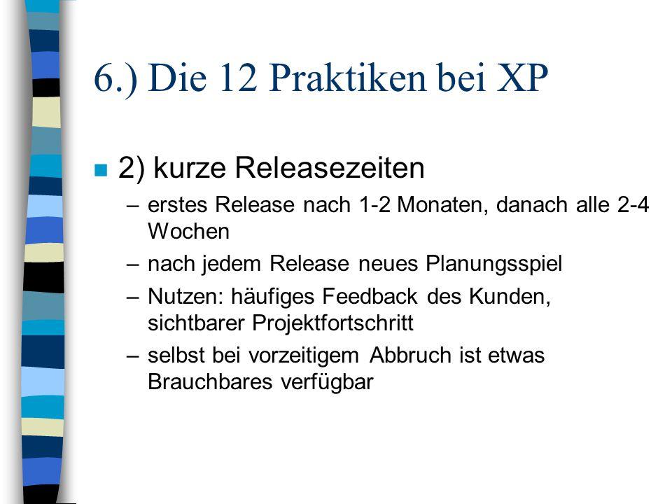6.) Die 12 Praktiken bei XP 2) kurze Releasezeiten