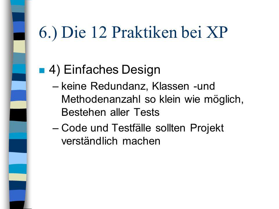 6.) Die 12 Praktiken bei XP 4) Einfaches Design