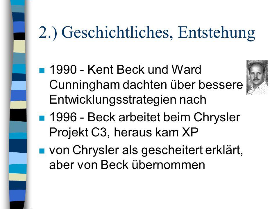 2.) Geschichtliches, Entstehung