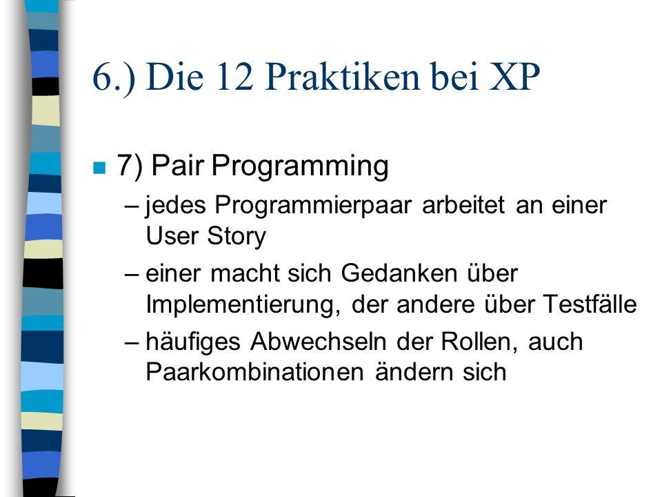 6.) Die 12 Praktiken bei XP 7) Pair Programming