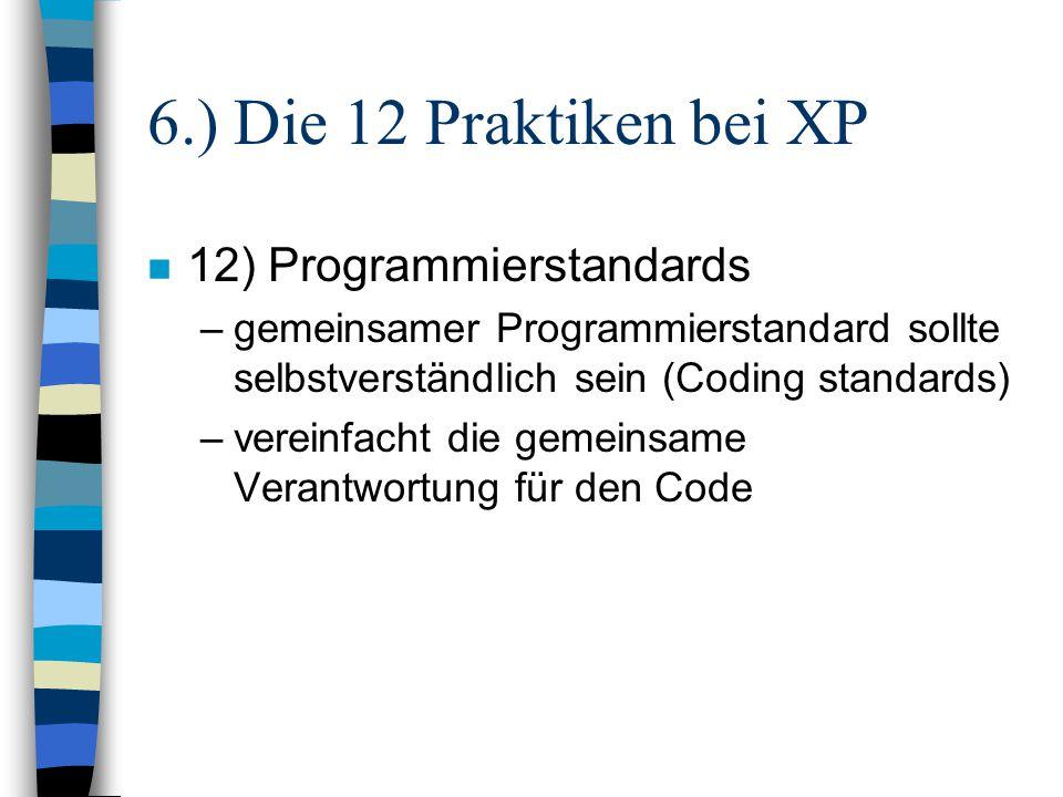 6.) Die 12 Praktiken bei XP 12) Programmierstandards