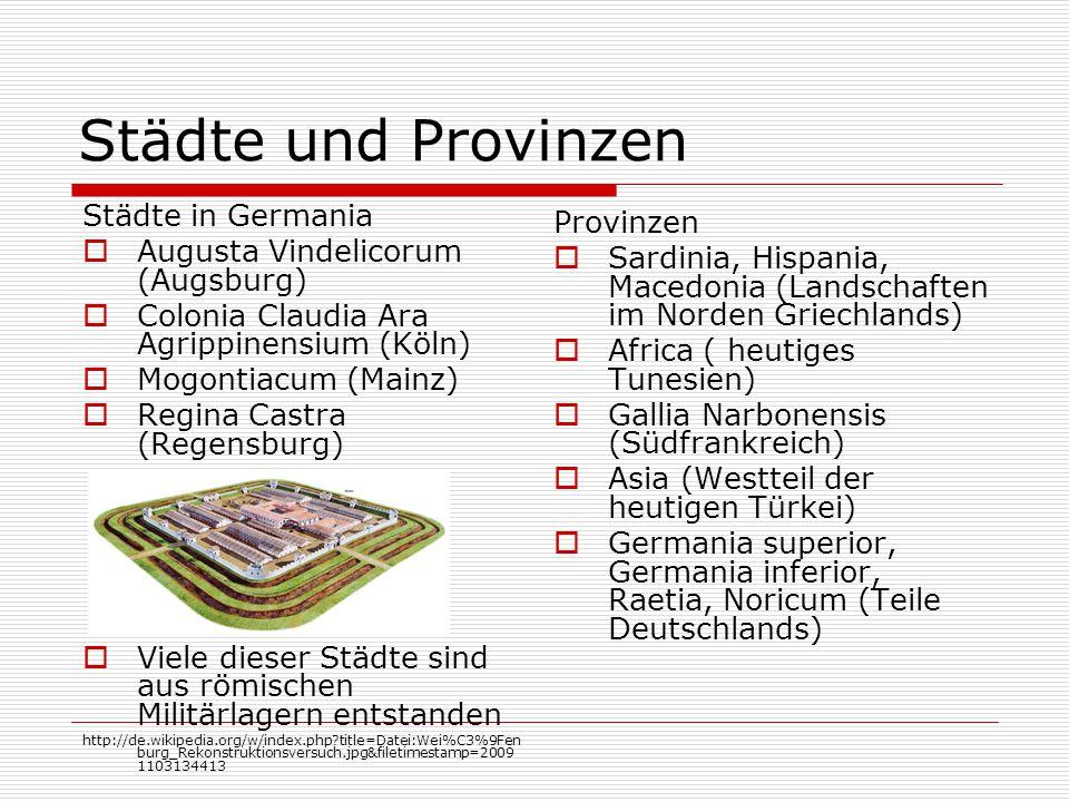 Städte und Provinzen Städte in Germania Provinzen