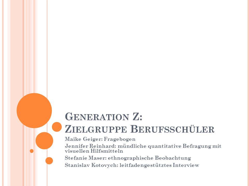 Generation Z: Zielgruppe Berufsschüler