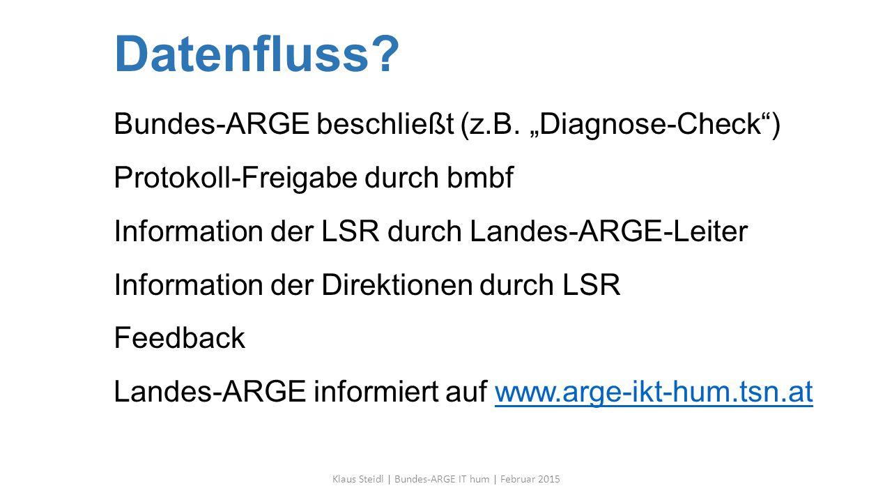 Klaus Steidl | Bundes-ARGE IT hum | Februar 2015