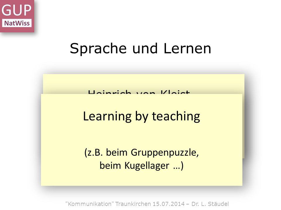 Sprache und Lernen Learning by teaching Heinrich von Kleist