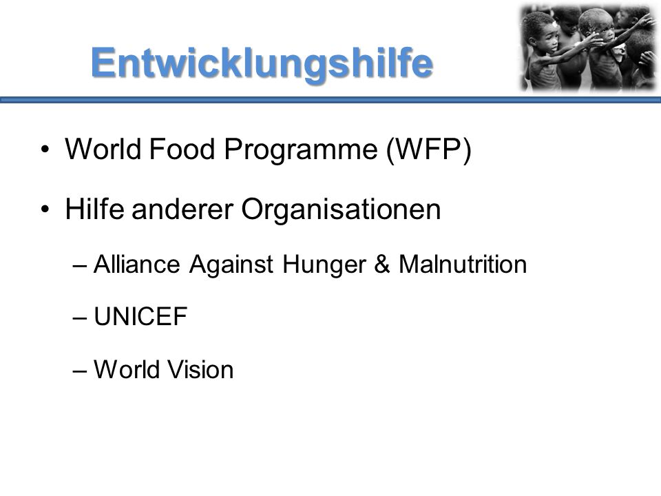 Entwicklungshilfe World Food Programme (WFP)