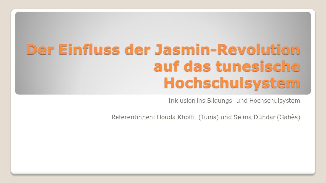 Der Einfluss der Jasmin-Revolution auf das tunesische Hochschulsystem