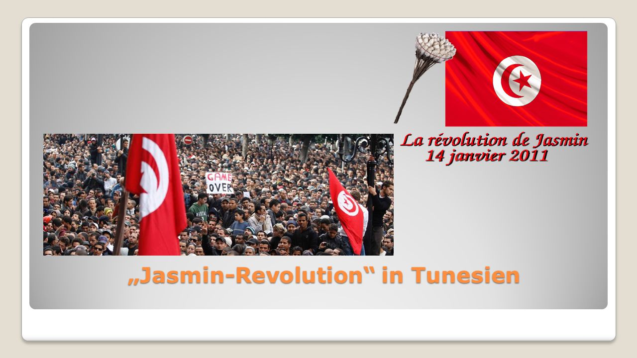 """Jasmin-Revolution in Tunesien"