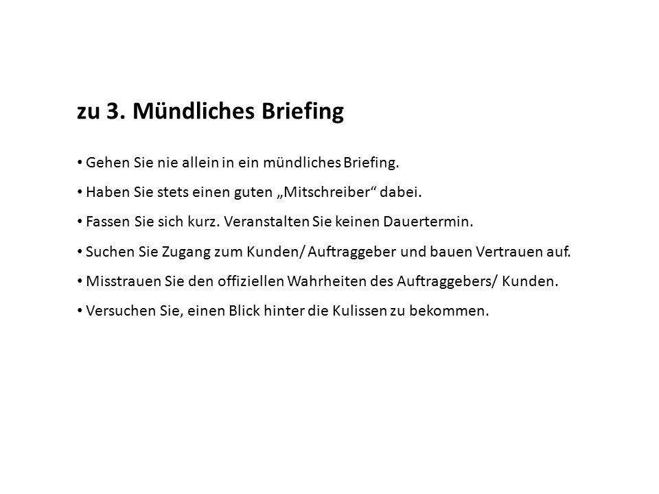 zu 3. Mündliches Briefing