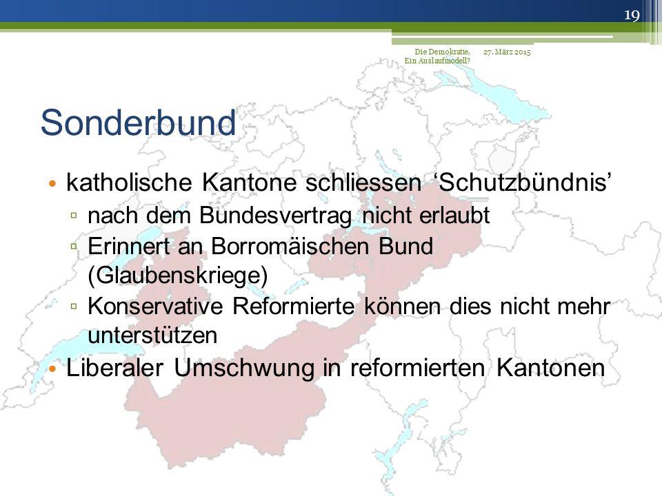 Sonderbund katholische Kantone schliessen 'Schutzbündnis'