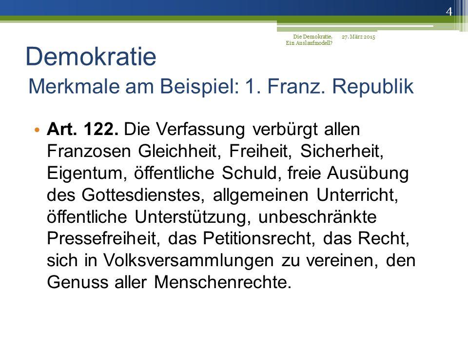Merkmale am Beispiel: 1. Franz. Republik