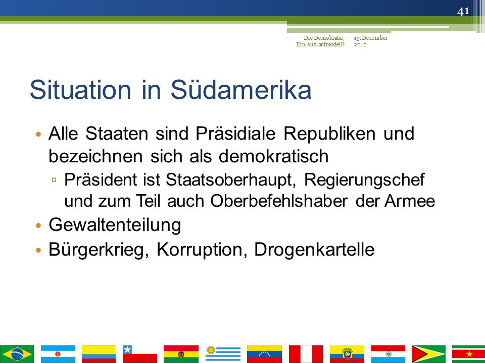 Situation in Südamerika