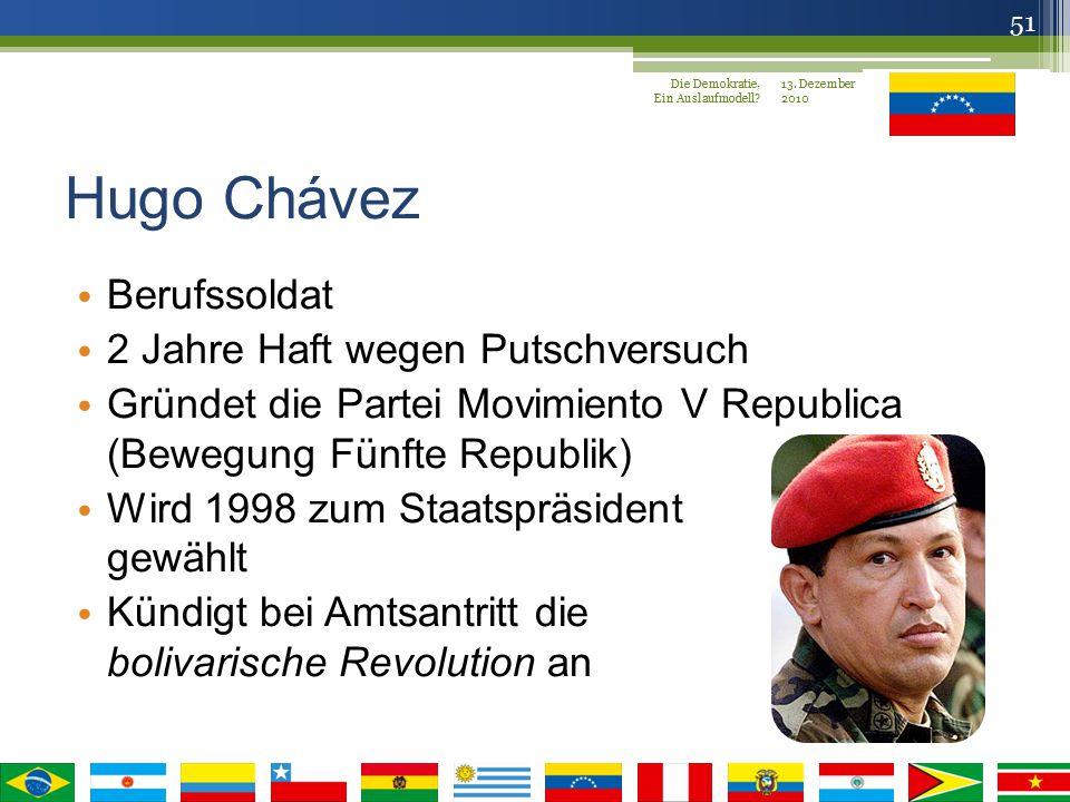 Hugo Chávez Berufssoldat 2 Jahre Haft wegen Putschversuch