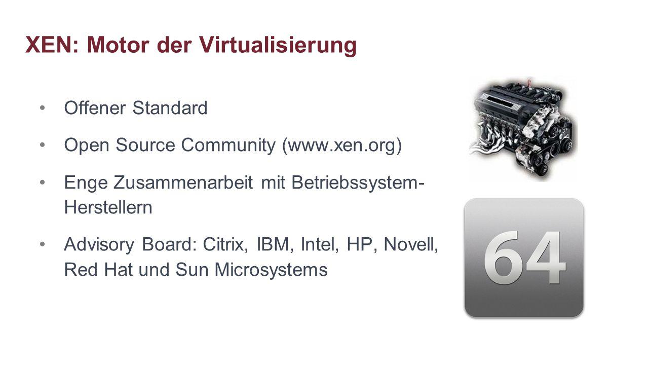 XEN: Motor der Virtualisierung