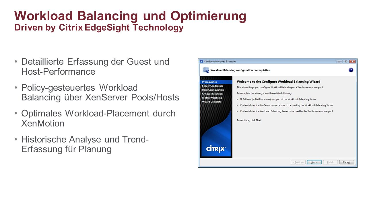 Workload Balancing und Optimierung Driven by Citrix EdgeSight Technology