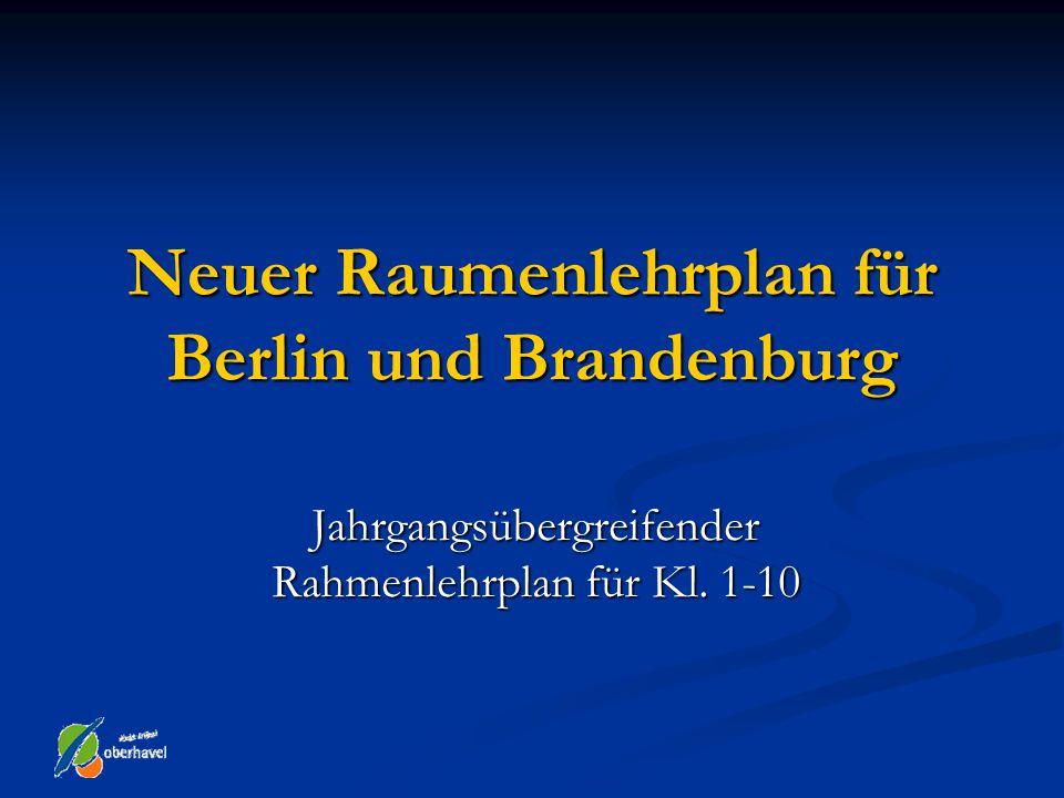 Neuer Raumenlehrplan für Berlin und Brandenburg