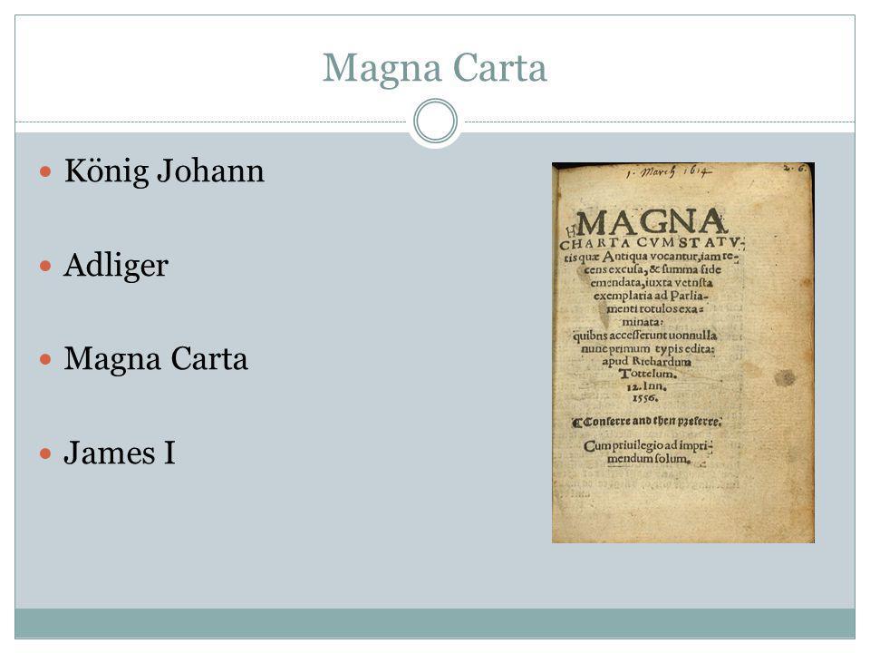 Magna Carta König Johann Adliger Magna Carta James I