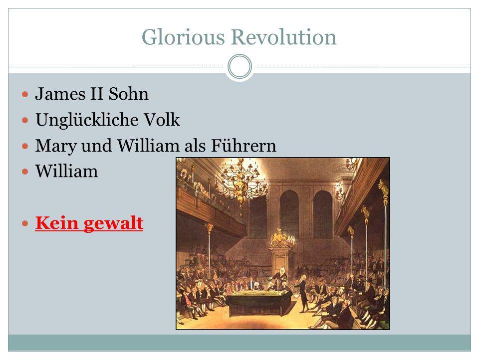 Glorious Revolution James II Sohn Unglückliche Volk