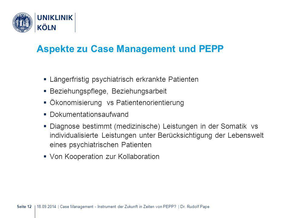 Aspekte zu Case Management und PEPP