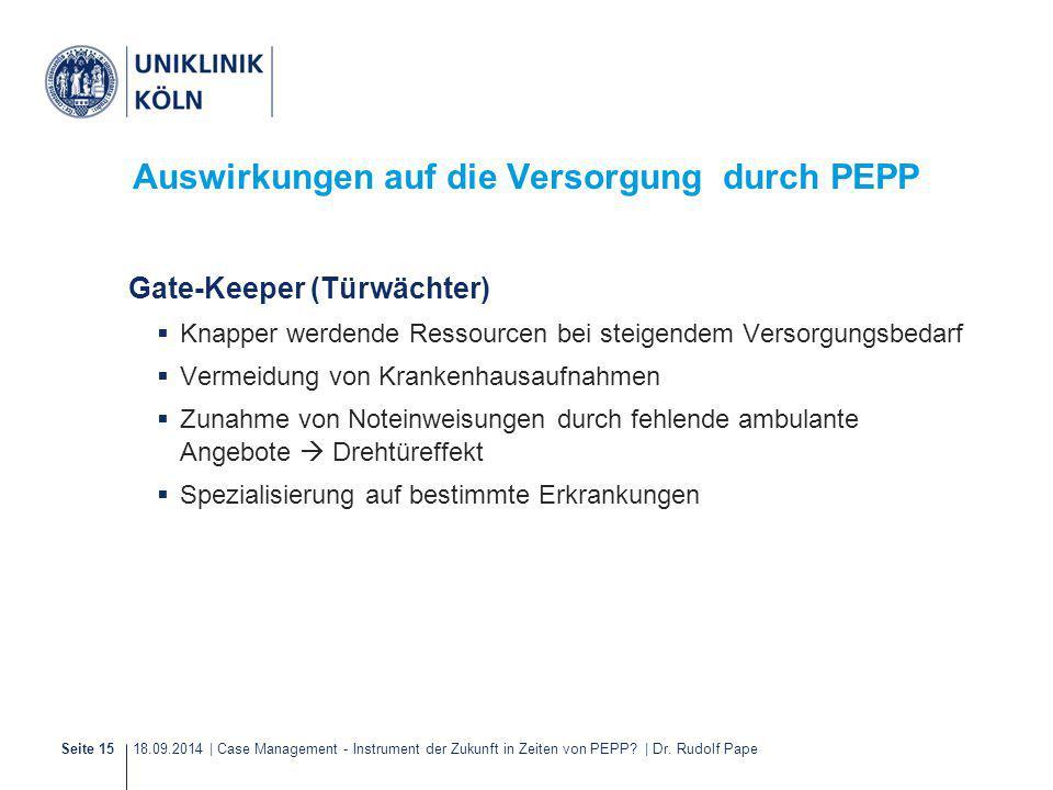 Auswirkungen auf die Versorgung durch PEPP