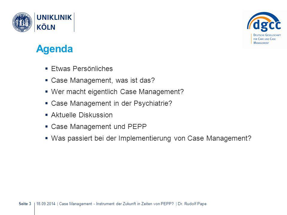 Agenda Etwas Persönliches Case Management, was ist das
