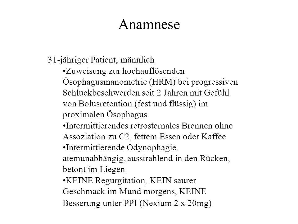 Anamnese 31-jähriger Patient, männlich