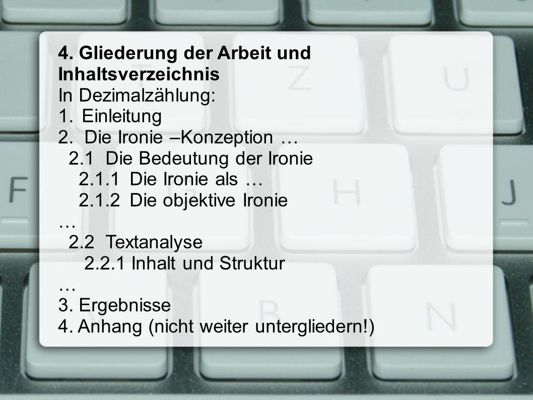 4. Gliederung der Arbeit und Inhaltsverzeichnis