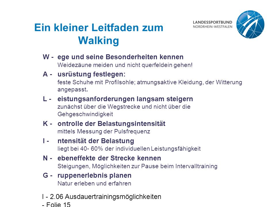 Ein kleiner Leitfaden zum Walking