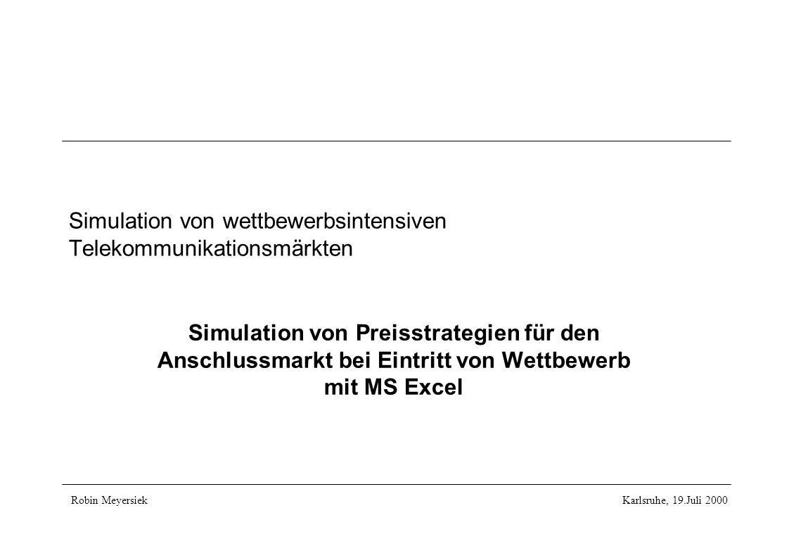 Simulation von wettbewerbsintensiven Telekommunikationsmärkten