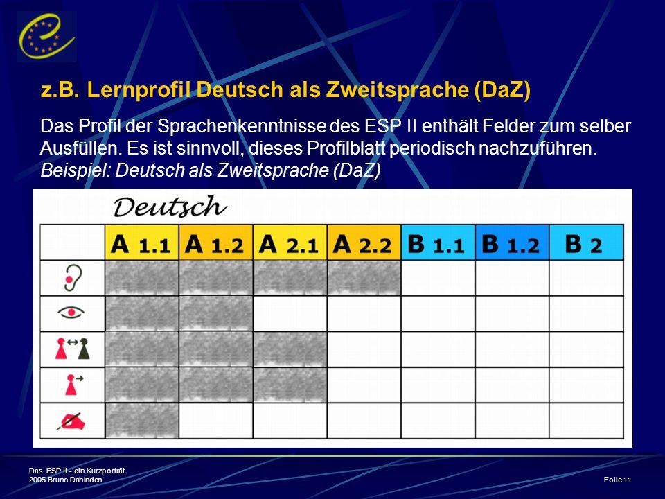 z.B. Lernprofil Deutsch als Zweitsprache (DaZ)